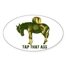 Tap That Ass Donkey Beer Keg Oval Decal