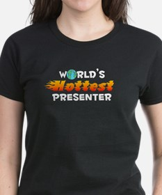 World's Hottest Prese.. (D) Tee