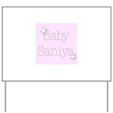 Cute Saniya's Yard Sign