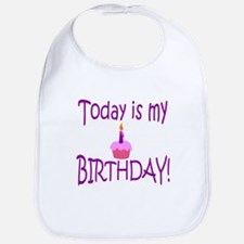 Today Is My Birthday (purple) Bib