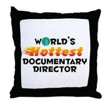World's Hottest Docum.. (C) Throw Pillow