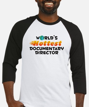 World's Hottest Docum.. (C) Baseball Jersey