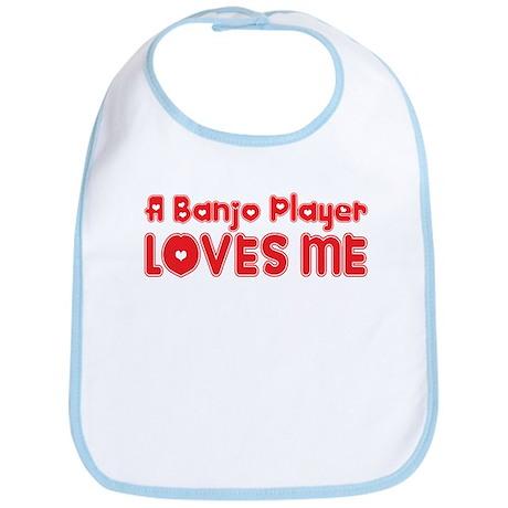 A Banjo Player Loves Me Bib