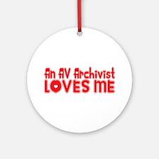 An AV Archivist Loves Me Ornament (Round)