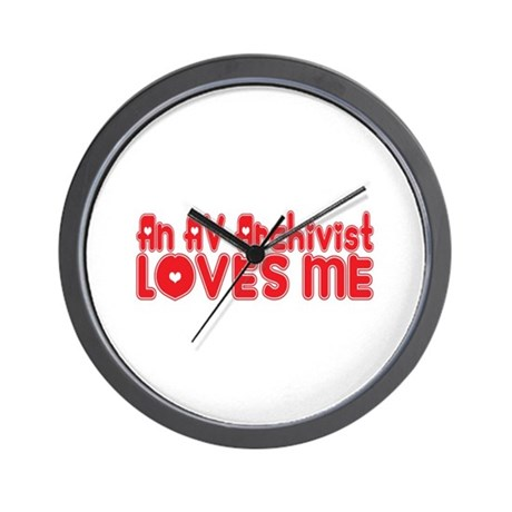 An AV Archivist Loves Me Wall Clock