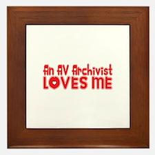 An AV Archivist Loves Me Framed Tile