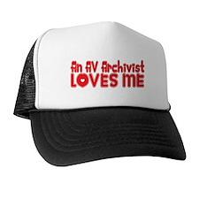 An AV Archivist Loves Me Trucker Hat