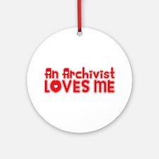 An Archivist Loves Me Ornament (Round)