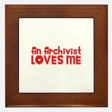 An Archivist Loves Me Framed Tile