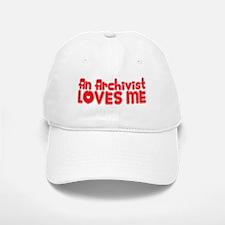 An Archivist Loves Me Baseball Baseball Cap