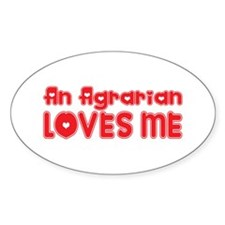 An Agrarian Loves Me Oval Decal