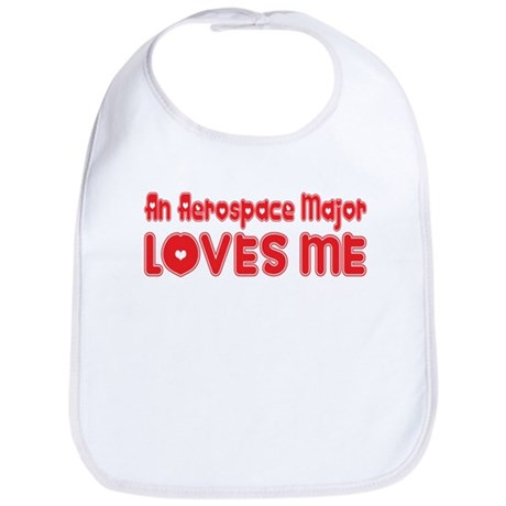 An Aerospace Major Loves Me Bib