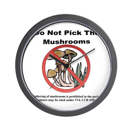 Do not pick the Mushrooms Wall Clock