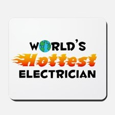 World's Hottest Elect.. (C) Mousepad