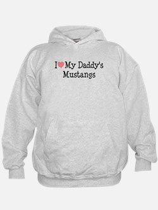 I Love My Daddy's Mustangs Hoodie