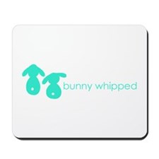 bunny whipped aqua Mousepad