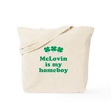 McLovin in my homeboy Tote Bag