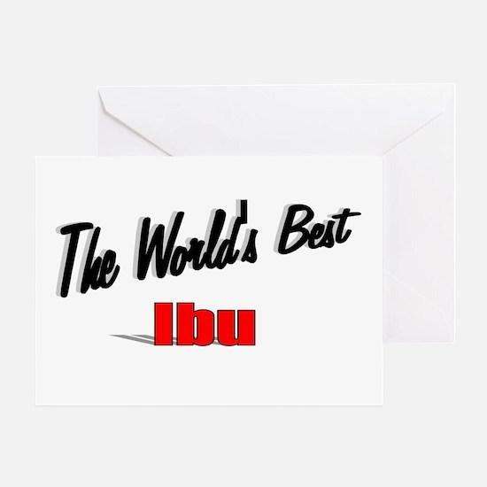 """""""The World's Best Ibu"""" Greeting Card"""