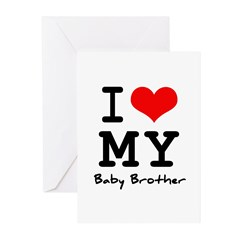 I love my baby brother Greeting Cards (Pk of 20)