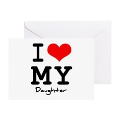 I love my daughter Greeting Card