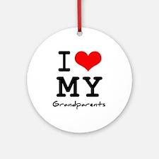 I love my grandparents Ornament (Round)