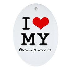 I love my grandparents Oval Ornament
