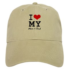 I love my Mom and Dad Baseball Cap