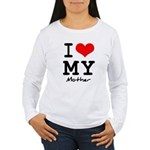 I love my mother Women's Long Sleeve T-Shirt