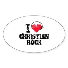 I love christian rock Oval Decal