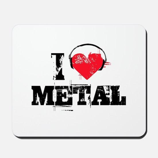 I love metal Mousepad
