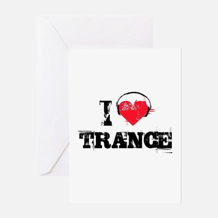 I love trance Greeting Card
