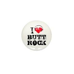I love butt rock Mini Button (100 pack)