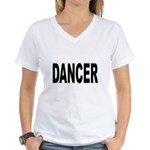 Dancer (Front) Women's V-Neck T-Shirt
