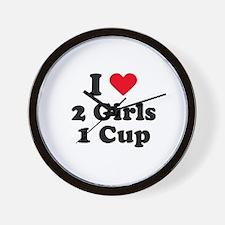 I love 2 girls 1 cup Wall Clock