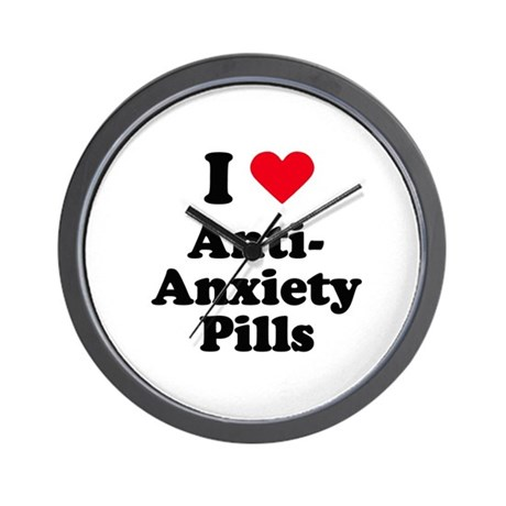 I love anti-anxiety pills Wall Clock