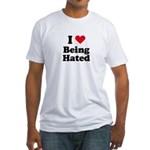 I love being hated Fitted T-Shirt