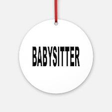 Babysitter Ornament (Round)