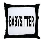 Babysitter Throw Pillow