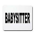 Babysitter Mousepad