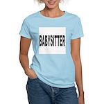 Babysitter (Front) Women's Light T-Shirt
