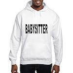 Babysitter (Front) Hooded Sweatshirt