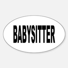 Babysitter Oval Decal