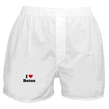 I love botox Boxer Shorts