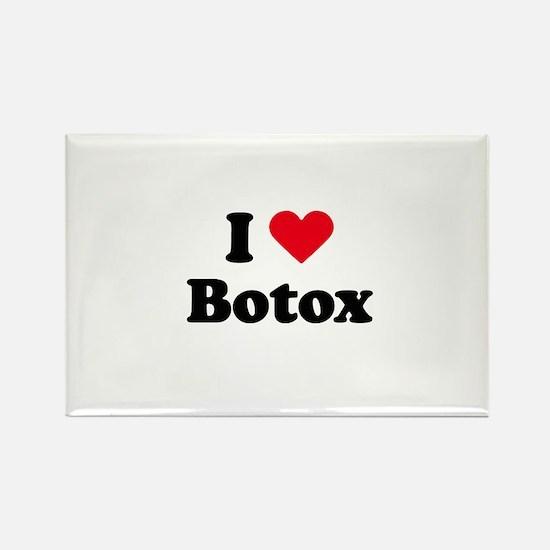 I love botox Rectangle Magnet