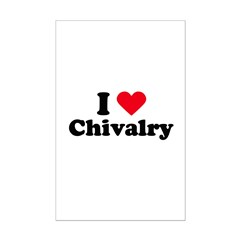 I love chivalry Posters