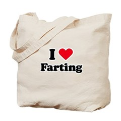 I love farting Tote Bag