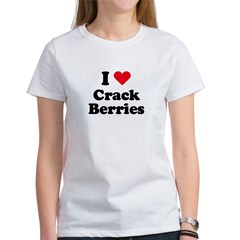 I love crack berries Women's T-Shirt
