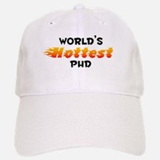 World's Hottest PhD (B) Baseball Baseball Cap