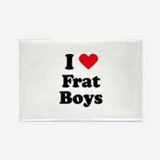 I love frat boys Rectangle Magnet