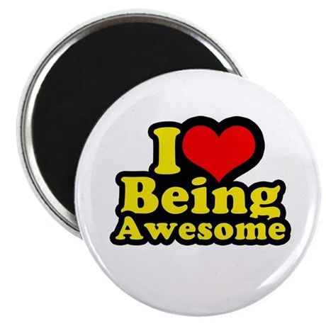 "I love being awesome 2.25"" Magnet (100 pack)"